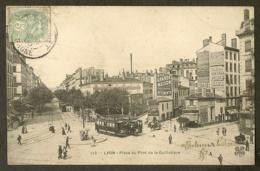 CP-LYON - Place Du Pont De La Guillotiére - Lyon