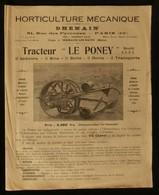 """( Agriculture  ) Horticulture Mécanique DHENAIN Tracteur  """" LE PONEY """"  Usine  à SERMAIZE-LES-BAINS ( Marne ) 1920 - Agriculture"""