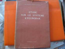 KIM BONG HAN - ETUDE SUR LE SYSTEME KYEUNGRAK - PYONGYANG COREE  - 1964 - Sciences
