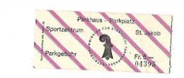 PARKHAUS + PARKPLATZ ST JAKOB - Tickets D'entrée