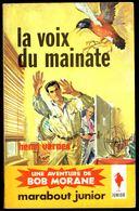 """ La Voix Du Mainate, BOB MORANE "", Par Henri VERNES -  E.O. MJ N° 234 - Aventures. - Books, Magazines, Comics"