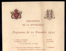 1905 Programa Musical Jantar De Gala REI D.CARLOS Oferecido PRESIDENT EMILE LOUBET. VOYAGE Du ROI De PORTUGAL En FRANCE - Programmes