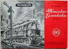 MÄRKLIN Die Elektrische Miniatur-Eisenbahn Spur 00 1949 Broschüre 753 Anleitung - Echelle OO