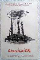 AFFICHE ANCIENNE ORIGINALE EN LITHOGRAPHIE CHAVIGNIER GALERIE CAVALERO CANNES 1964 Imprimeur LITHO PONS - Affiches
