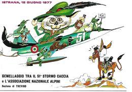 B020 - ALPINI - GEMELL. 51° STORMO CACCIA E L'ASS NAZ. ALPINI SEZIONE DI TREVISO - ISTRANA 12.06.1977 ANNULLI SPECIALI - Reggimenti