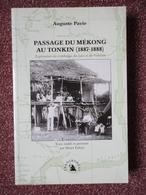 Passage Du Mékong Au Tonkin (1887-1888) Auguste Pavie, Exploration Du Cambodge - Culture