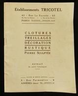( Mobilier De Jardin Jardins ) Catalogue Ets TRICOTEL Clotures Treillages Décoration Sculpture 1920 ASNIERES - France