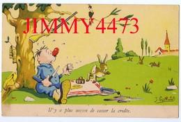 CPA HUMOUR - Il Y A Plus Moyen De Casser La Croûte .. Illustrateur  J. GSCHWIND - N°525 - Edit. A. NOYER  Paris - Humour