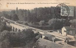 Ainay Le Vieil Colombiers Pont Canal De La Tranchasse Péniche Péniches Près Saint Amand Montrond 521 Th G - Autres Communes
