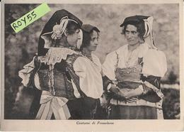 Molise Isernia Frosolone Costumi Di Frosolone Veduta Donne Vestite Con Costumi Locali Anni 50 - Costumi