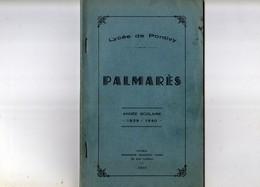 56 PONTIVY   Palmarés Lycée De PONTIVY Année Scolaire 1939 1940   79 Pages - Diplômes & Bulletins Scolaires