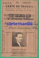 Carte De Travail S.N.C.F 1947 - De Pont Salomon (Haut Loire) à Saint Etienne Bellevue (Loire) - Abonnements Hebdomadaires & Mensuels
