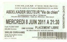 Maroc. Billet Du Festival De  Marrakech Du Rire. 2011. - Andere Verzamelingen