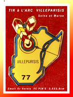 SUPER PIN'S TIR à L'ARC : Club De VILLEPARISIS En SEINE Et MARNE 77, Contour Département émail Base Or + Vernis, 3,5X2,6 - Tir à L'Arc