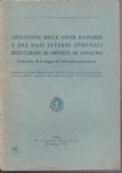 5) ABOLIZIONE CINTE DAZIARIE DAZI INTERNI COMUNALI E IMPOSTE DI CONSUMO 60 PAGINE BUONE CONDIZIONI - Livres, BD, Revues