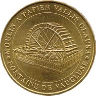 84 VAUCLUSE FONTAINE DE VAUCLUSE VALLIS CLAUSA MÉDAILLE MONNAIE DE PARIS 2000 JETON TOKEN MEDALS COINS - Monnaie De Paris