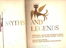 MYTHS And LEGENDS: Anne Terry WHITE, Ed. Paul HAMLYN (1969) - Histoire