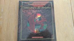 Souvenirs De Nutons II Jacques Sacré. Houffalize  Achouffe Baraque Fraiture Marie La Gatte - Cultural