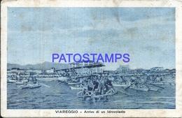 103969 ITALY VIAREGGIO LUCCA ARRIVAL OF A HYDROVOLANT SPOTTED POSTAL POSTCARD - Non Classificati
