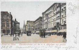 AK 0087  Wien - Kärntnerstrasse Von Der K. K. Hofoper Aus Gesehen / Verlag Weingarten Um 1901 - Wien Mitte