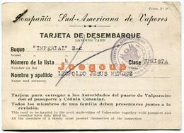 Landing Card Tarjeta Desembarque Compañia Sud Americana De Vapores Vessel Imperial Valparaiso Chile - Other