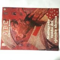 Fascículo Stalingrado La Tumba Del Ejército Alemán. ABC La II Guerra Mundial. Nº 40. 1989. Editorial Prensa Española - Revistas & Periódicos