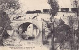 QUISSAC - Inondation - 27 Septembre 1907 - Pont D'Orthoux Emporté Par Les Eaux - Quissac