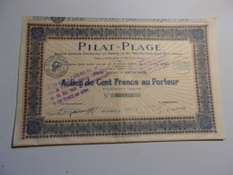 PILAT PLAGE (1927) Arcachon , Gironde - Actions & Titres
