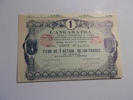 L'ANKARATRA Société Agricole,commerciale & Minière (1923) - Aandelen