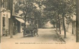 Châtelaillon (17) - Rue Du Marché Avec Automobile - Châtelaillon-Plage