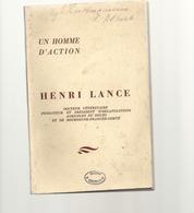 Un Homme D'action - HENRI LANCE . DOCT. VETERINAIRE FONDATEUR ET PRESIDENT D'ORGANISATIONS AGRICOLE DU DOUBS - Franche-Comté