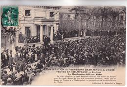CPA - 10 - TROYES - MANIFESTATION Des VIGNERONS Champenois De L'AUBE Défilé Rue Kléber En 1911 - Bel état - - Troyes