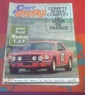 Sport Auto N°34 Novembre 1964 Tour De France Ferrari Tourisme Ford Mustang,Monthléry Coupe Du Salon - Auto/Motor