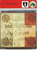Indochine La Légion étrangère Fiche Illustrée 12 X 16 Cm  2 Scans TB Colonies Françaises - Histoire