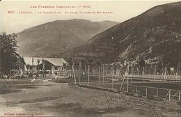 CPA De LUCHON - Le Tennis Club - Au Fond, Village De Montauban. - Luchon