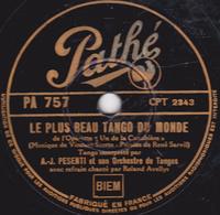 78 Trs - Etat TB - 25 Cm - PESANTI  Orch. De Tango, Chant Roland Avellys - LE PLUS BEAU TANGO DU MONDE - SA VOIX DIVINE - 78 T - Disques Pour Gramophone