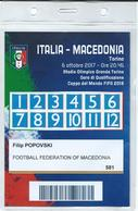 Match Ticket - Football Mach Italy Vs Macedonia - Torino - 2017 FIFA CALCIO - Biglietti D'ingresso
