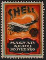 SHELL Fuel - Airplane Biplane Aircraft  Hungary 1930's Hungarian Aeronautical Association LABEL CINDERELLA VIGNETTE - Pétrole