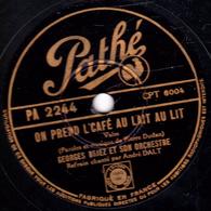 78 Trs - Etat B - 25 Cm - PESANTI Refrain André DALT - ON PREND L'CAFE AU LAIT AU LIT - MARINA - 78 T - Disques Pour Gramophone