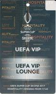 UEFA SUPER CUP - VIP Match Ticket ( Plastic ) - Football Mach - Real Madrid Vs Manchester United - Skopje 2017.RARE - Biglietti D'ingresso