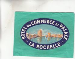 ETIQUETTE HOTEL DU COMMERCE ET PALACE LA ROCHELLE - Hotels & Restaurants