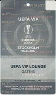 UEFA Europa League Final.VIP Match Ticket ( Plastic ) - Football Mach - Ajax Vs Manchester United - Stockholm 2017.RARE - Tickets D'entrée
