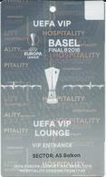 UEFA Europa League Final.VIP Match Ticket ( Plastic ) - Football Mach - Liverpool Vs Sevilla - Basel 2016.RARE Ticket - Tickets D'entrée