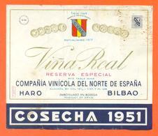 étiquette Ancienne Vin D'espagne Vina Real Cosecha 1951 Vinicola Haro - Bilbao - 75 Cl - Wine Spain - Etiquettes