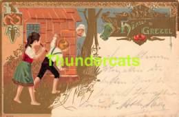 CPA  CARTE EN RELIEF GAUFREE EMBOSSED HANSEL GRETEL LAFAIRE & GOLDFARB DUSSELDORF - Contes, Fables & Légendes