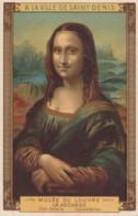 Chromo A La Ville Saint Denis .. Musée Du Louvre .. La Joconde .. Ecole Italienne .. Lenard De Vinci - Artis Historia