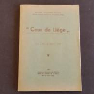 Ceux De Liège Du 4 Au 16 Aoùt 1914 - Auteur: Hector Vander Beken - (ancien Sergent D'infantrie De L'Armée Belge). - Guerre 1914-18