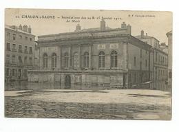 CHALON SUR SAONE Inondations Des 24 Et 25 Janvier 1910 Le Musée - Chalon Sur Saone