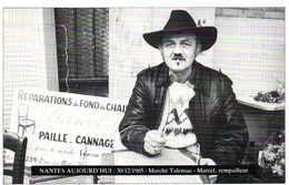 NANTES AUJOURD'HUI  30 12 1985 Marché Talensac Marcel ,rempailleur RV - Nantes