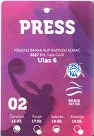"BASKETBALL - ""RADIVOJ KORAC CUP"" 2017 , PRESS TICKET FOR ALL TOURNAMENT - Tickets D'entrée"